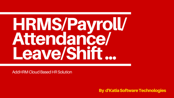 HR Software,Payroll Management,d'Katia Software Technologies,Kochi,Kerala,India