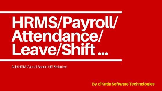 HR Software,Payroll Management,d'Katia Software Technologies,Kochi,Kerala,India